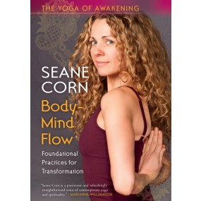 The Yoga of Awakening: Body-Mind Flow