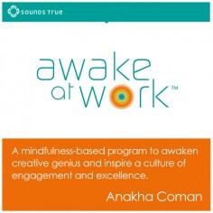 Awake at Work